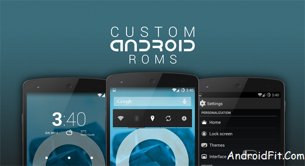 Top 8 Best Custom ROMs for Android in 2017 2