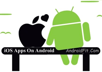 how to get apple apps on android