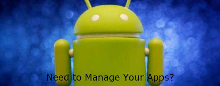 8 Secret Ways to Manage Your Android Apps 2
