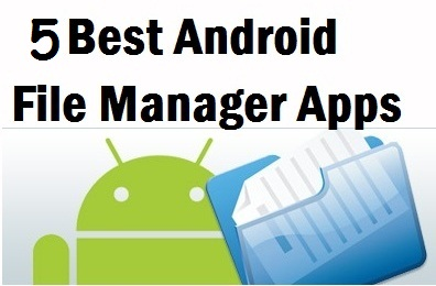 6 Best Android File Manager App for Exploring your Phone 1