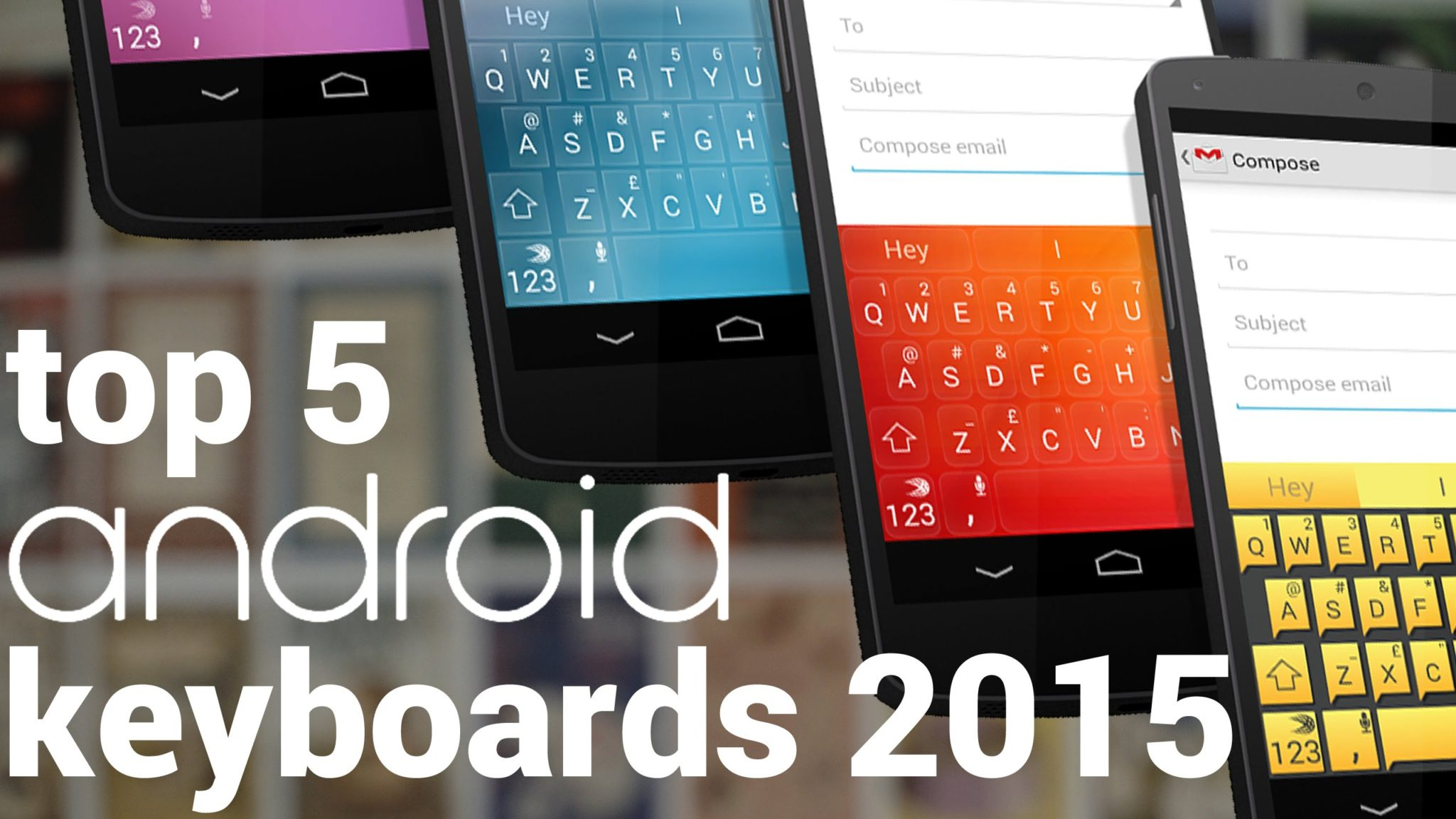 5 Best Keyboard Apps for Android in 2016 3
