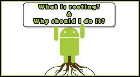 What is Rooting and Why should I do it? 2