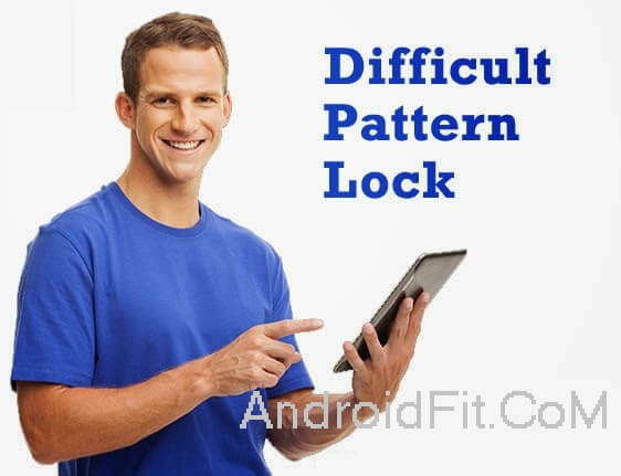 Make Hardest Pattern Lock Tips & ideas for your Android Phone 3