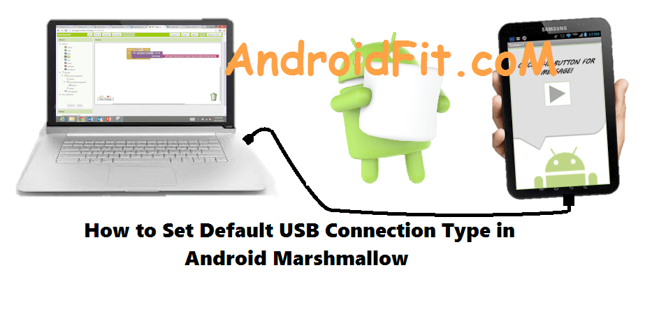 How to Set Default USB Connection Type in Android Marshmallow 5