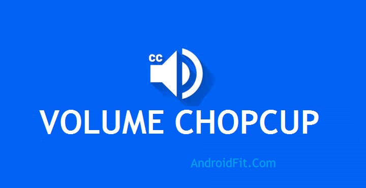 How to use Volume Chopcut app if Volume Keys not Working on Android 1