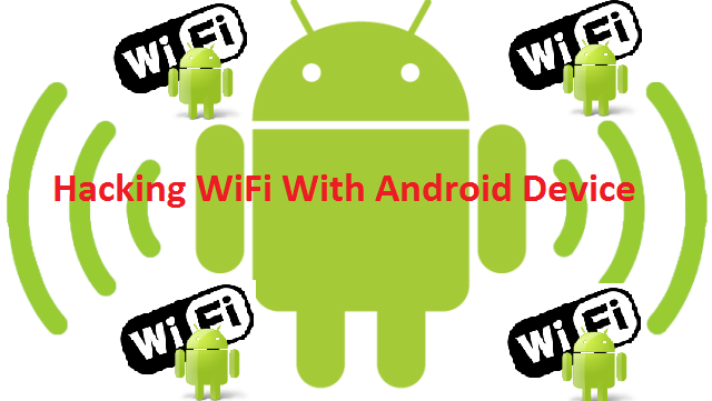 How To Hack WiFi Using Android Phone [Tutorial] 7