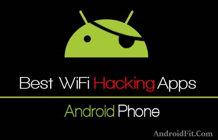How To Hack WiFi Using Android Phone [Tutorial] - AndroidFit