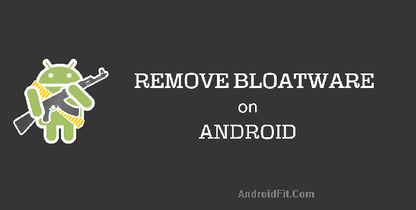 How to Remove Bloatware from Android Devices 4