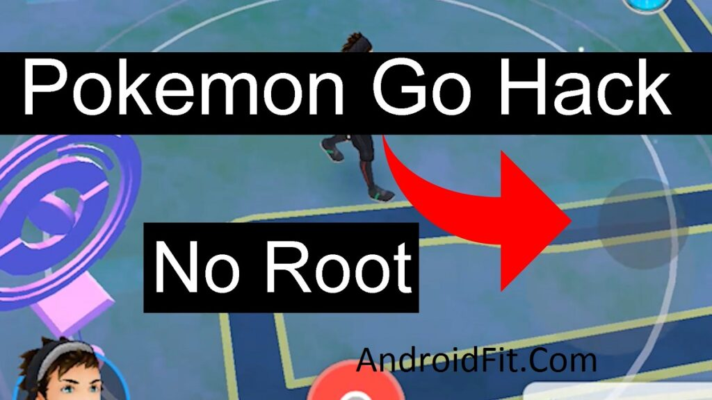 Pokemon GO Android Hack -No Root