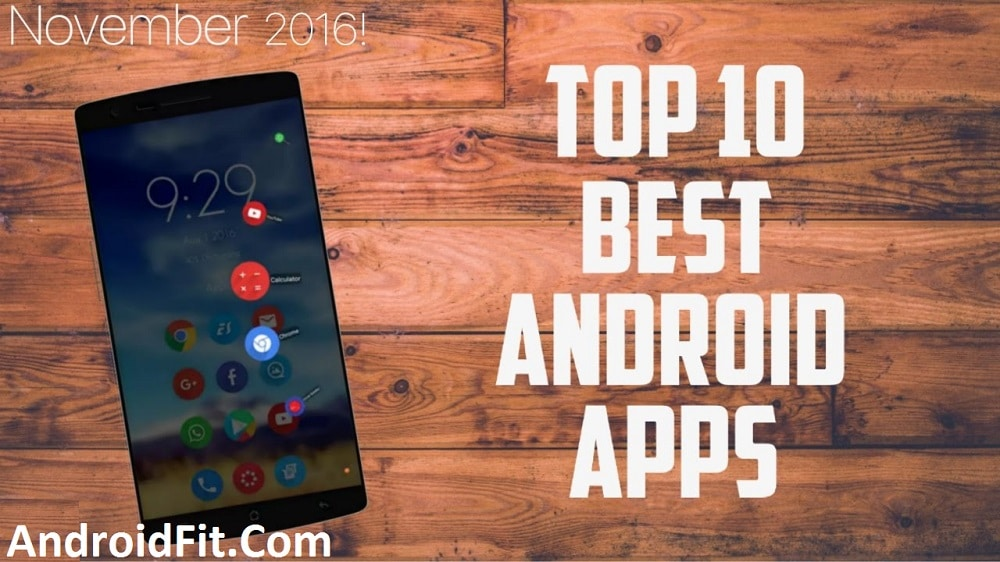 Top 10 Best Android Apps – November 2016 3