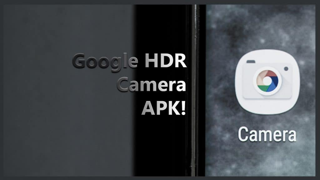 Google HDR+ Camera APK
